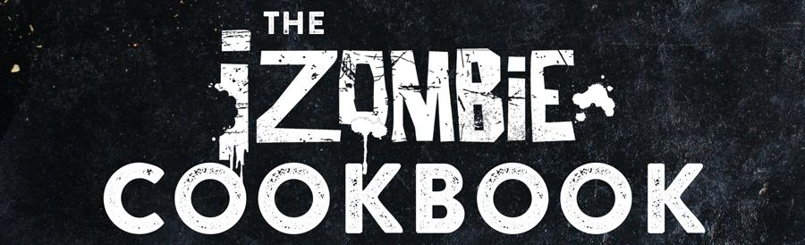 Exclusive: 'iZombie' Cookbook